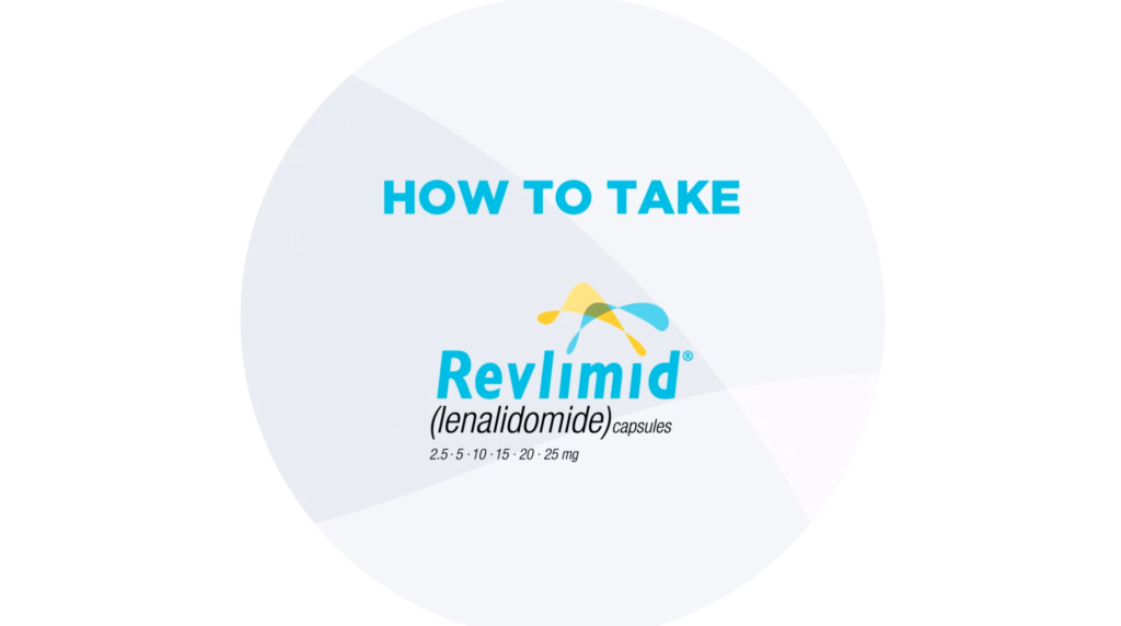 Watch video about how to take REVLIMID®